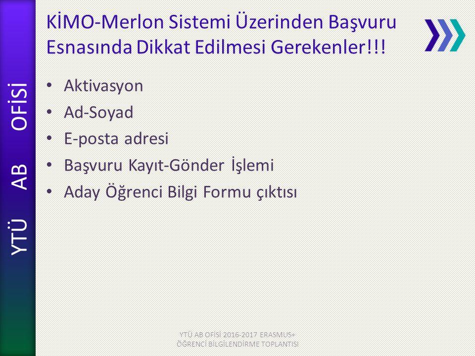 YTÜ AB OFİSİ KİMO-Merlon Sistemi Üzerinden Başvuru Esnasında Dikkat Edilmesi Gerekenler!!.