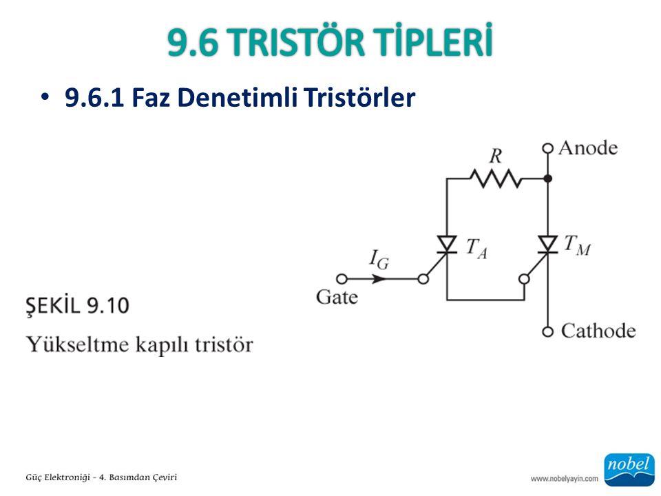 9.6.1 Faz Denetimli Tristörler