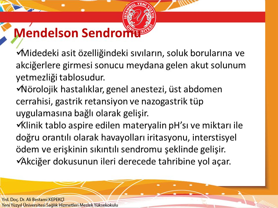 Mendelson Sendromu Midedeki asit özelliğindeki sıvıların, soluk borularına ve akciğerlere girmesi sonucu meydana gelen akut solunum yetmezliği tablosudur.