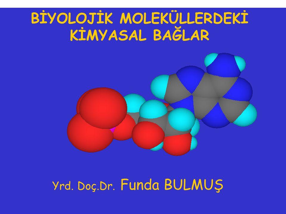 Bu etkileşimler, aynı moleküle ait farklı atom veya gruplar arasında (intramoleküler) oluştuğunda, biyomoleküllerin daha yüksek bir yapı oluşturmasına neden olurlar.