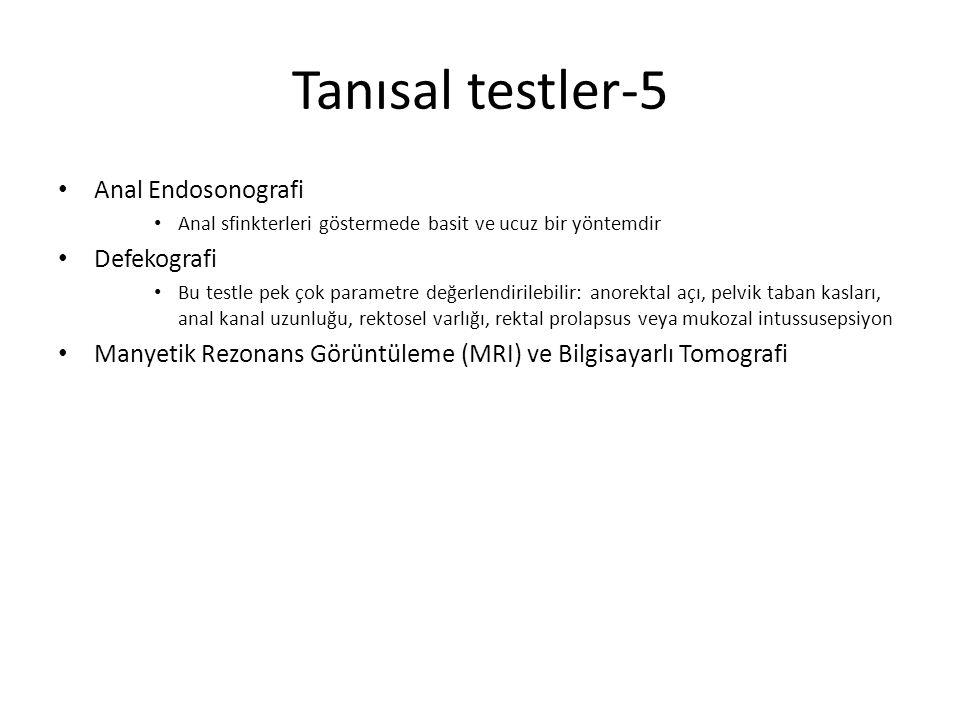 Tanısal testler-5 Anal Endosonografi Anal sfinkterleri göstermede basit ve ucuz bir yöntemdir Defekografi Bu testle pek çok parametre değerlendirilebi