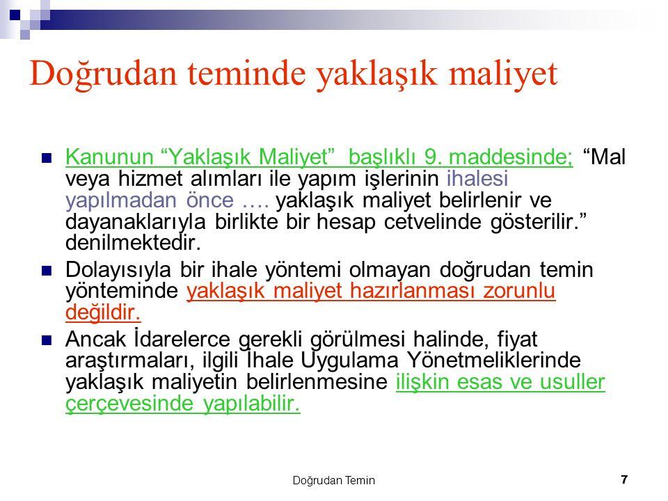 Doğrudan Temin 28 Doğrudan Temin Kayıt Formu Genel Tebliğin 32.