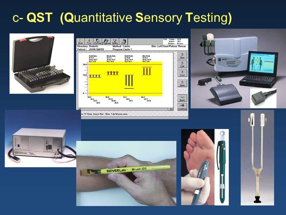 c- QST (Quantitative Sensory Testing)