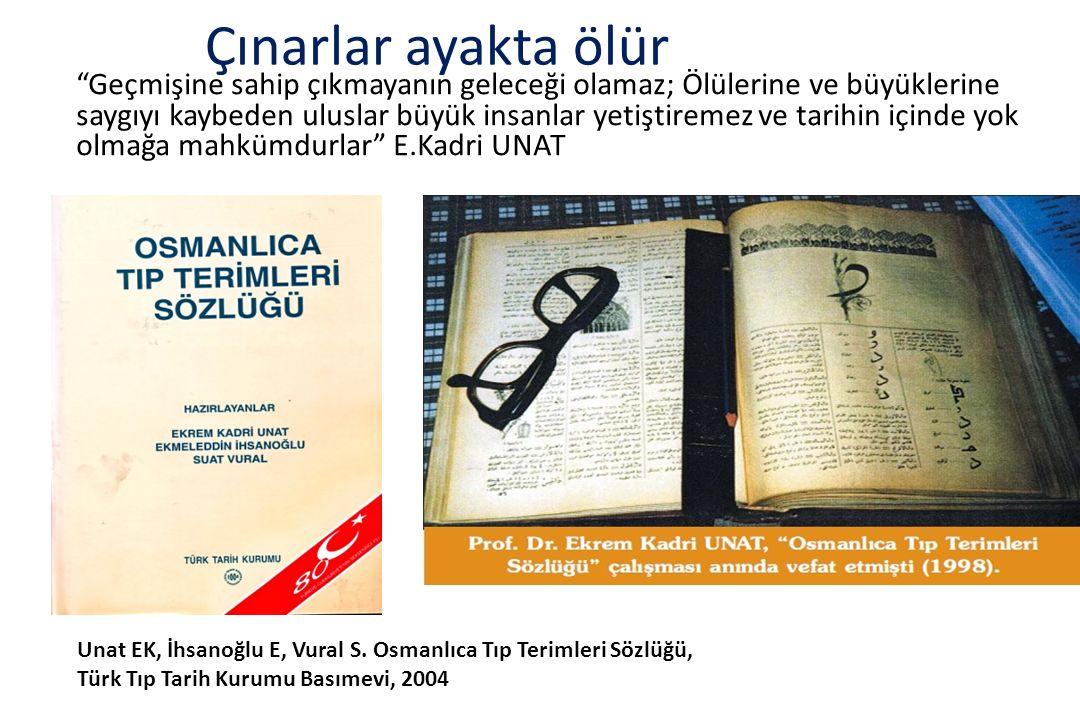İstanbul Üniversitesi Tıp Fakülteleri nde 50 yıl durmadan öğrendim ve öğrettim.