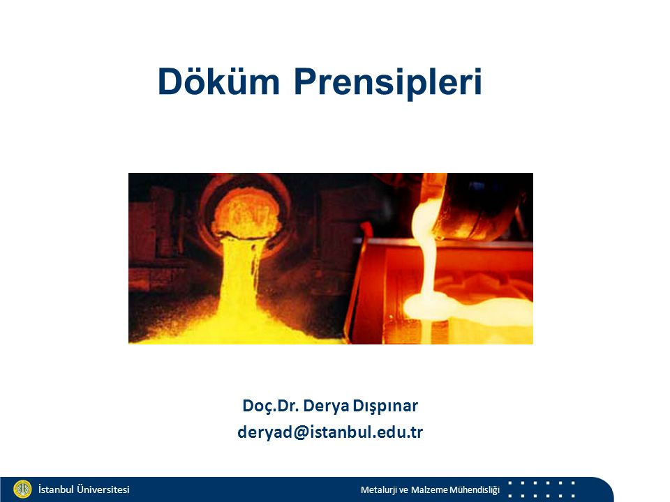 Materials and Chemistry İstanbul Üniversitesi Metalurji ve Malzeme Mühendisliği İstanbul Üniversitesi Metalurji ve Malzeme Mühendisliği Sıvı faz Atomlar arası mesafe, katınınkine yakın: yaklaşık %2-6 Katılaşma gizli ısısı, buharlaşma gizli ısısında 1/25 ile 1/40 seviyelerinde daha düşük Sıvıdaki difüzyon katsayısı, katıdan 10 hatta 100 kat seviyelerinde daha yüksek Birçok sıvı metal aynı özelliklerde iken, katıların hiçbiri aynı özellikte değildir