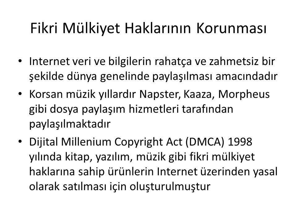 Fikri Mülkiyet Haklarının Korunması Internet veri ve bilgilerin rahatça ve zahmetsiz bir şekilde dünya genelinde paylaşılması amacındadır Korsan müzik