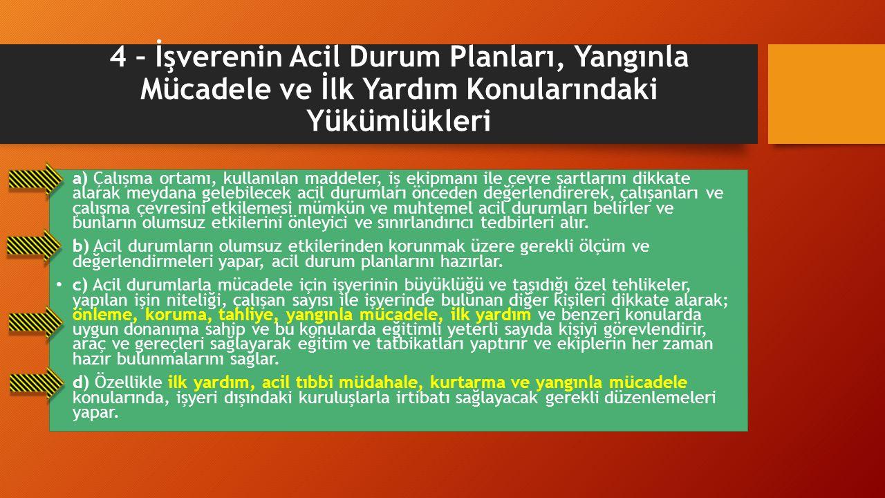 İŞ SAĞLIĞI VE İŞ GÜVENLİĞİ KURULU 8.