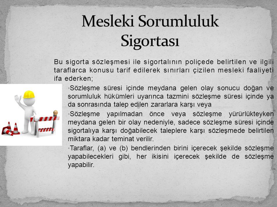 Temsilen Sigorta Sigorta sözleşmesi bir başkası tarafından, akat sigortalı adına ve onun hesabına yapılmaktadır.