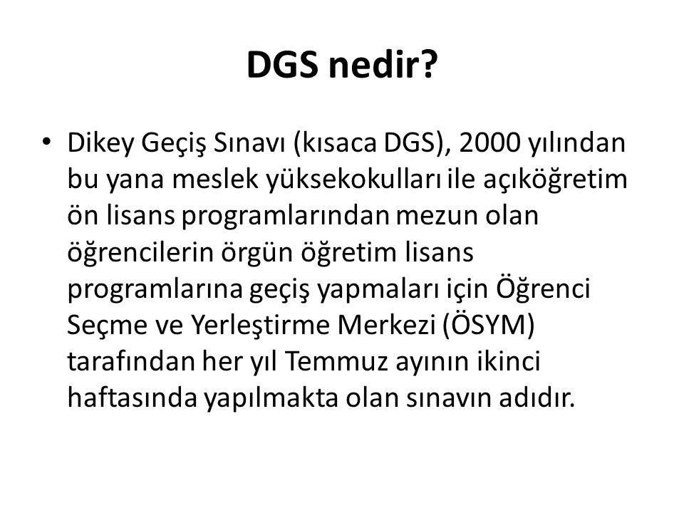 DGS nedir.