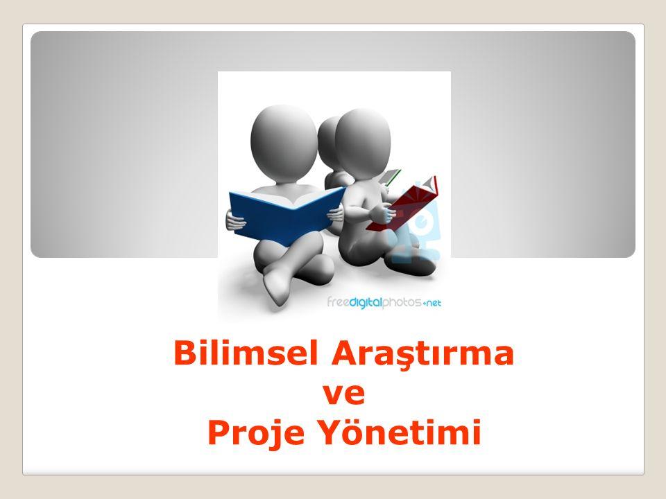 Bilimsel Araştırma ve Proje Yönetimi