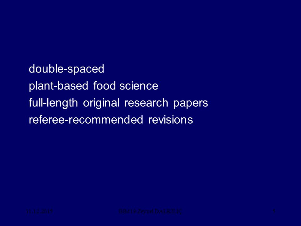 11.12.20155 double-spaced plant-based food science full-length original research papers referee-recommended revisions BB419 Zeynel DALKILIÇ