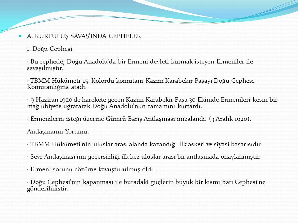 A. KURTULUŞ SAVAŞ INDA CEPHELER 1.