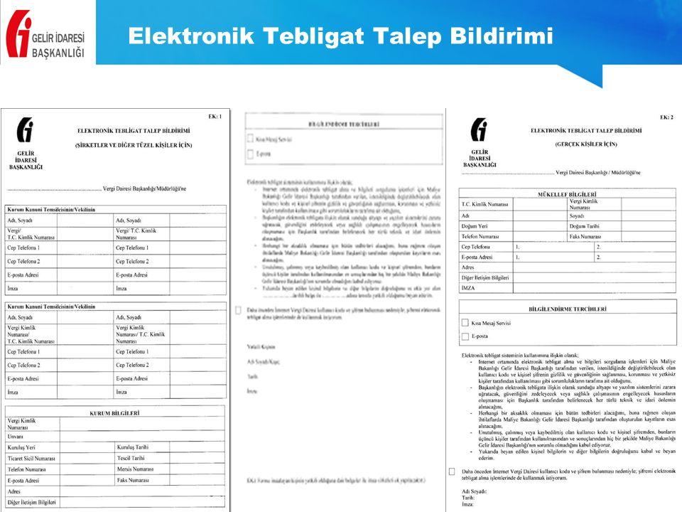 Elektronik Tebligat Talep Bildirimi