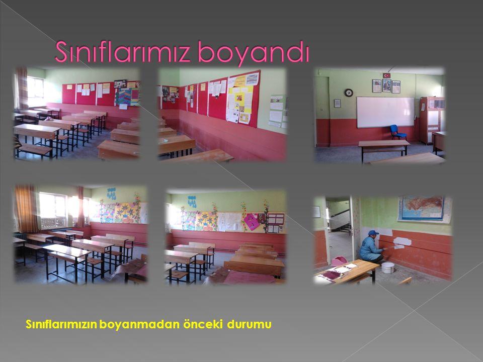 Sınıflarımızın boyanmadan önceki durumu