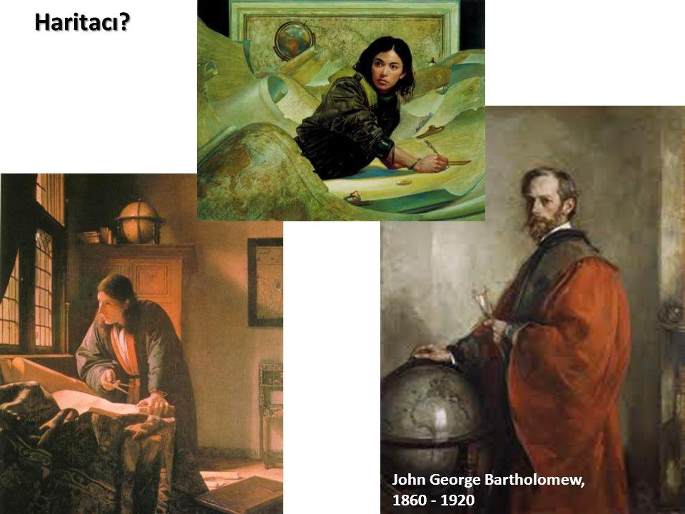 Haritacı? John George Bartholomew, 1860 - 1920