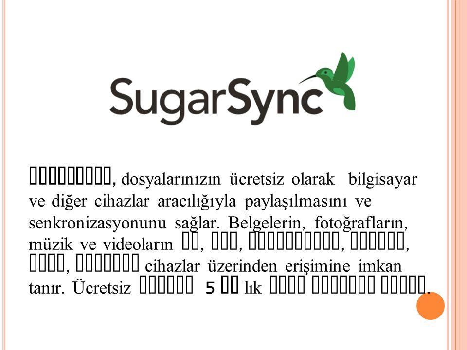SugarSync, dosyalarınızın ücretsiz olarak bilgisayar ve diğer cihazlar aracılığıyla paylaşılmasını ve senkronizasyonunu sağlar. Belgelerin, fotoğrafla