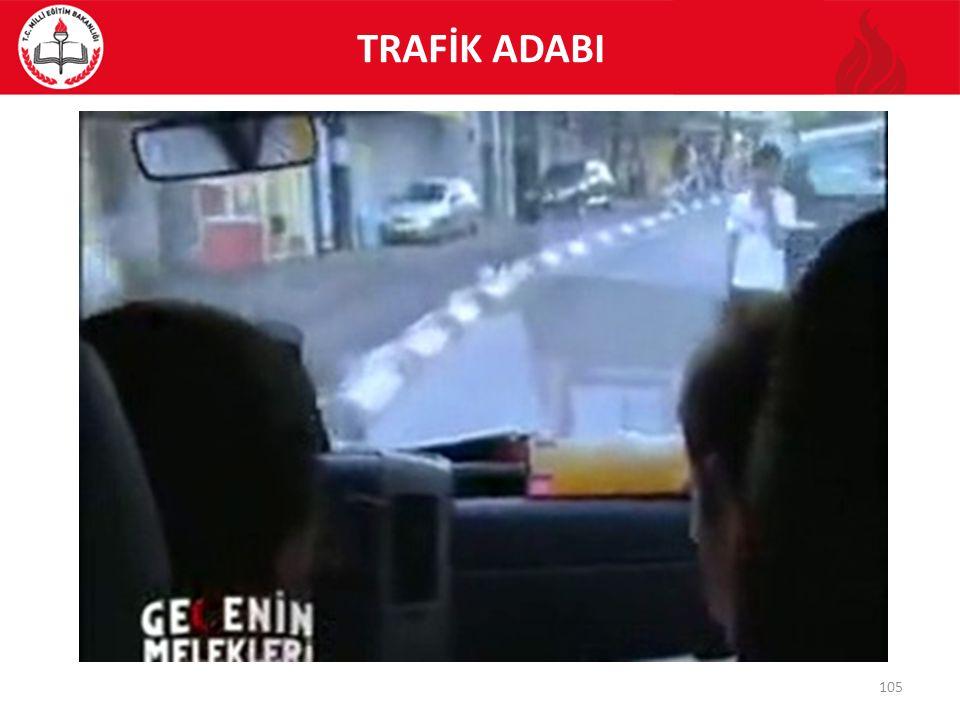 105 TRAFİK ADABI