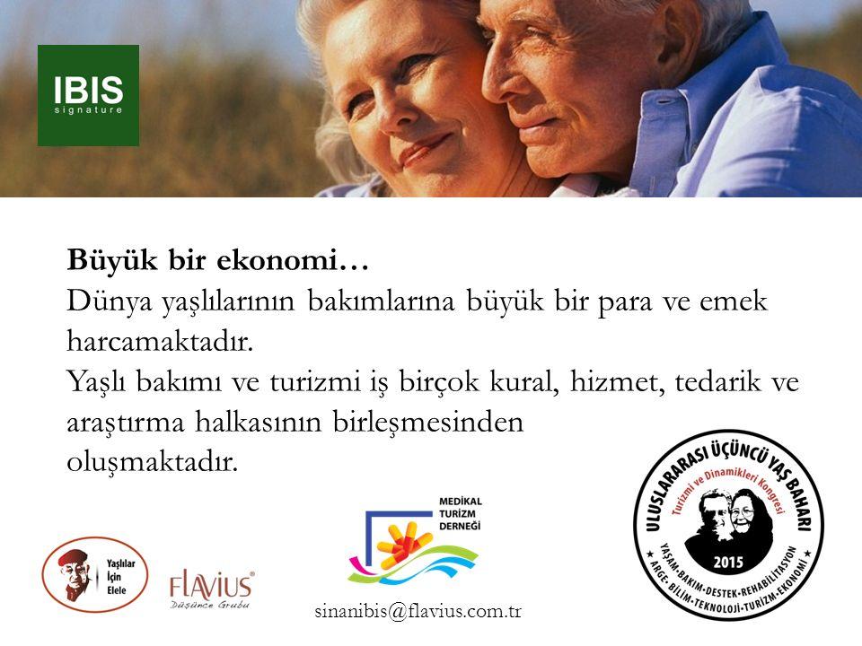 Büyük bir ekonomi… Dünya yaşlılarının bakımlarına büyük bir para ve emek harcamaktadır. Yaşlı bakımı ve turizmi iş birçok kural, hizmet, tedarik ve ar