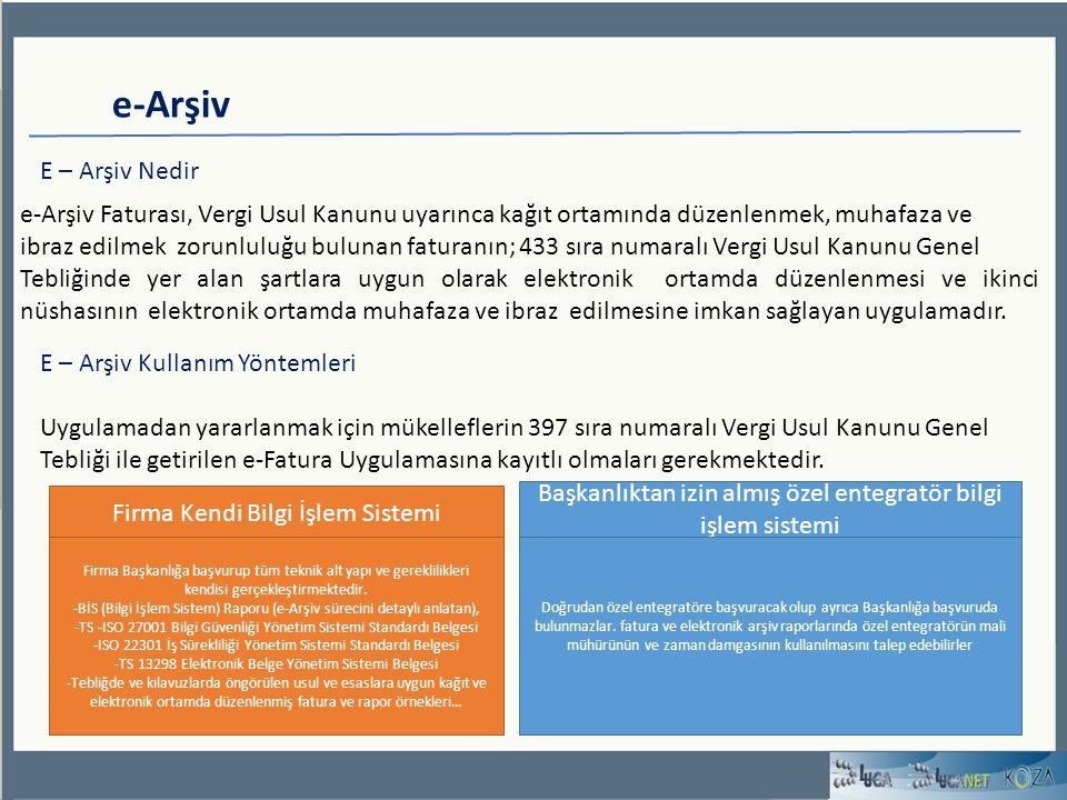 e-Arşiv Faturası, Vergi Usul Kanunu uyarınca kağıt ortamında düzenlenmek, muhafaza ve ibraz edilmek zorunluluğu bulunan faturanın; 433 sıra numaralı V