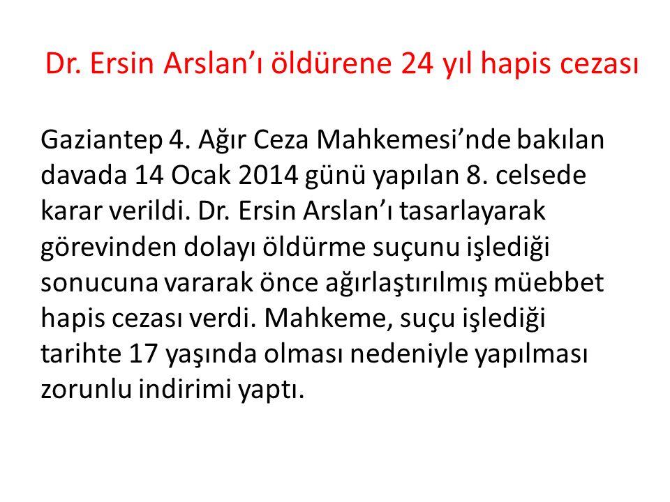Gaziantep 4. Ağır Ceza Mahkemesi'nde bakılan davada 14 Ocak 2014 günü yapılan 8.