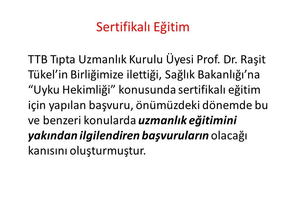 Sertifikalı Eğitim TTB Tıpta Uzmanlık Kurulu Üyesi Prof.
