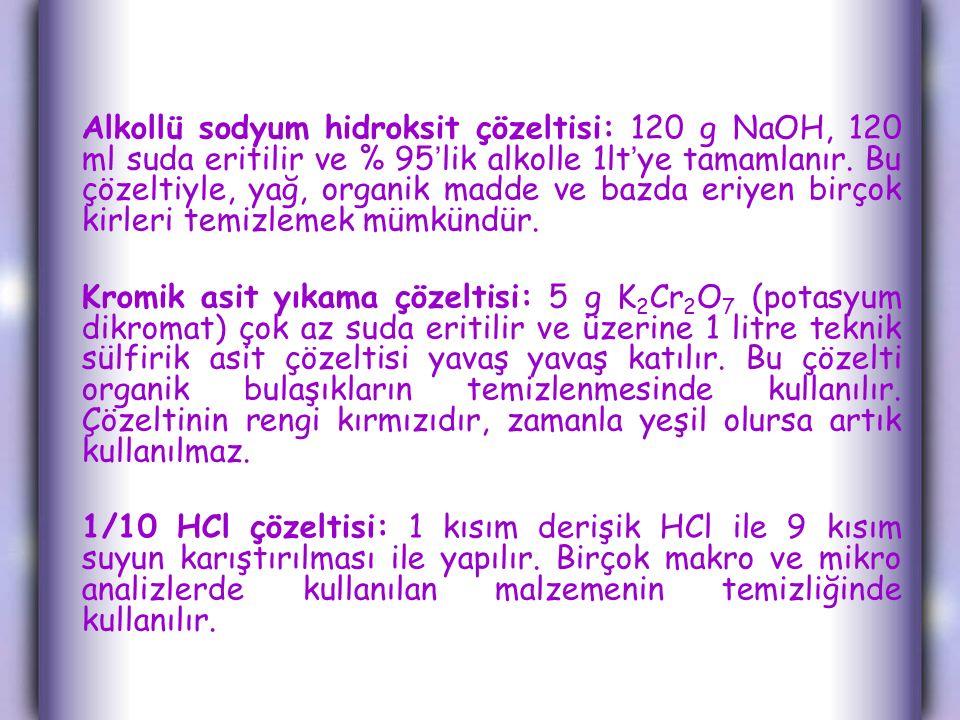 Alkollü sodyum hidroksit çözeltisi: 120 g NaOH, 120 ml suda eritilir ve % 95'lik alkolle 1lt'ye tamamlanır.