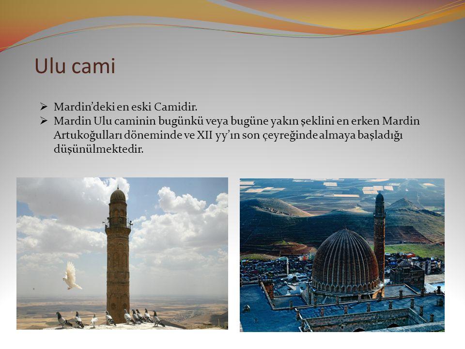 Ulu cami  Mardin'deki en eski Camidir.