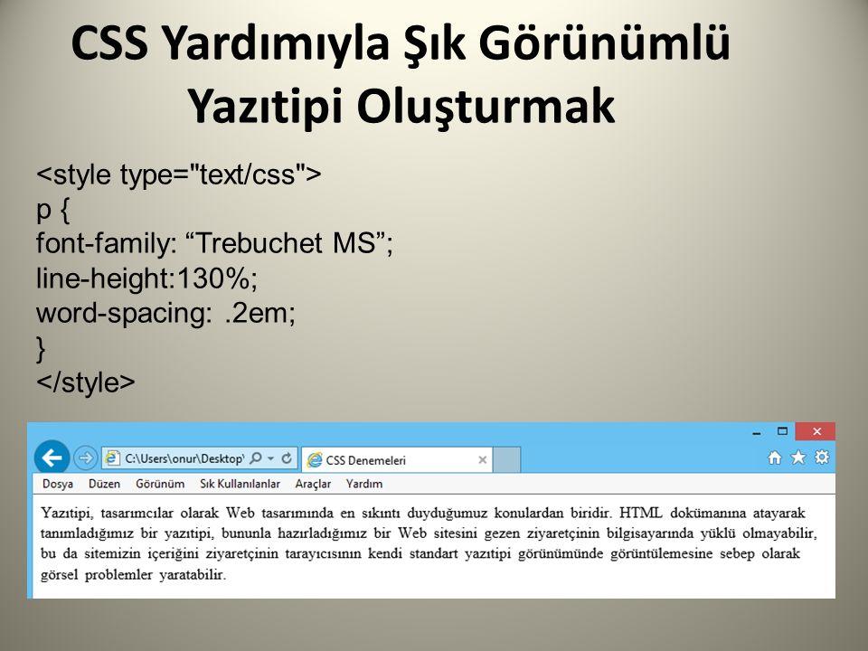 p { font-family: Trebuchet MS ; line-height:130%; word-spacing:.2em; }