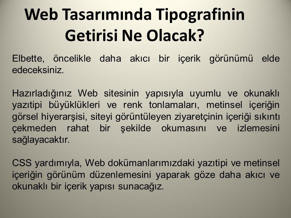 Web Tasarımında Tipografinin Getirisi Ne Olacak.