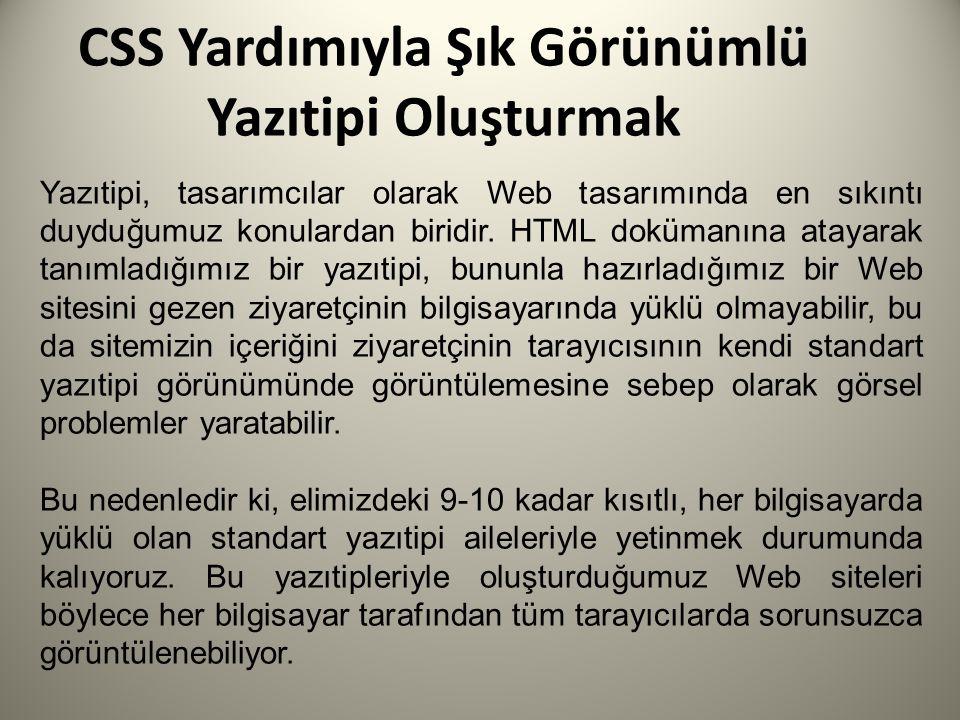 CSS Renklendirme ile Derinlik Oluşturmak CSS, HTML'den farklı bir dil uygulama yapısına (Syntax) sahip.
