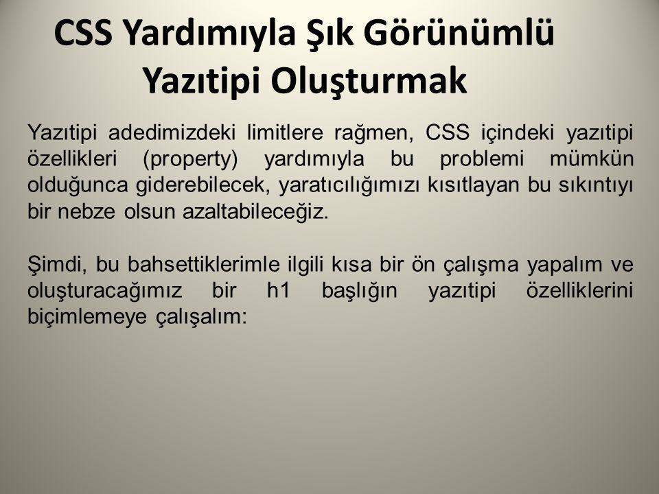 CSS Yardımıyla Şık Görünümlü Yazıtipi Oluşturmak p { line-height:130%; word-spacing:.2em; text-align: left; text-indent: 45pt; }