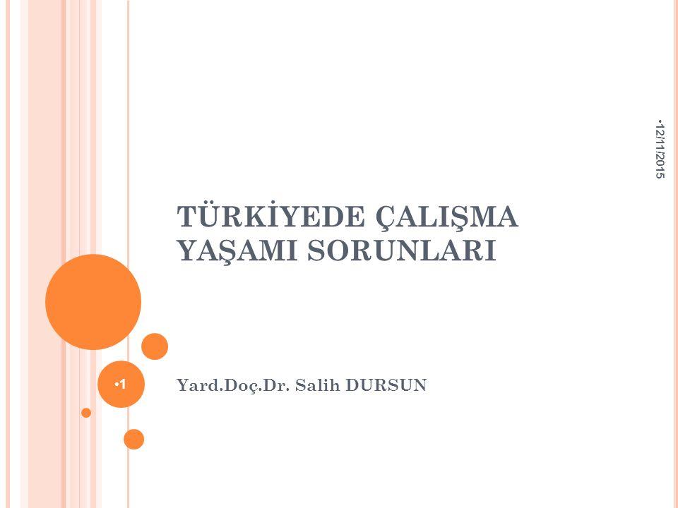DERS PLANI İş Kazaları ve Meslek Hastalıkları Çalışma Hayatında Şiddet Çalışma Yaşamında Kadınlar ve Sorunları Çalışma Hayatında Çocuklar Türkiye Bilgi Toplumunun Neresinde.