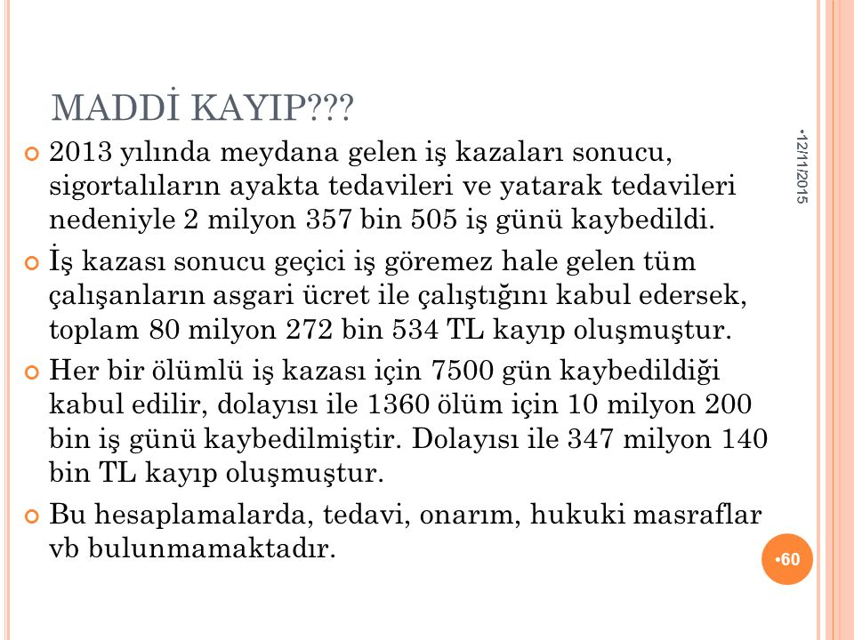 MADDİ KAYIP??.