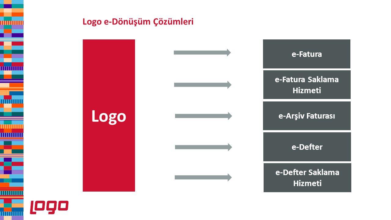 Logo e-Fatura e-Fatura Saklama Hizmeti e-Arşiv Faturası e-Defter e-Defter Saklama Hizmeti