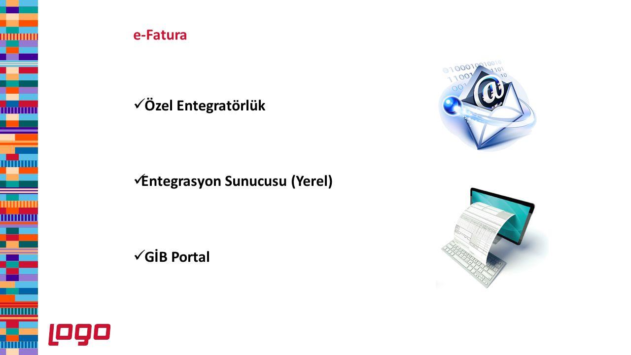 e-Fatura Özel Entegratörlük Entegrasyon Sunucusu (Yerel) GİB Portal