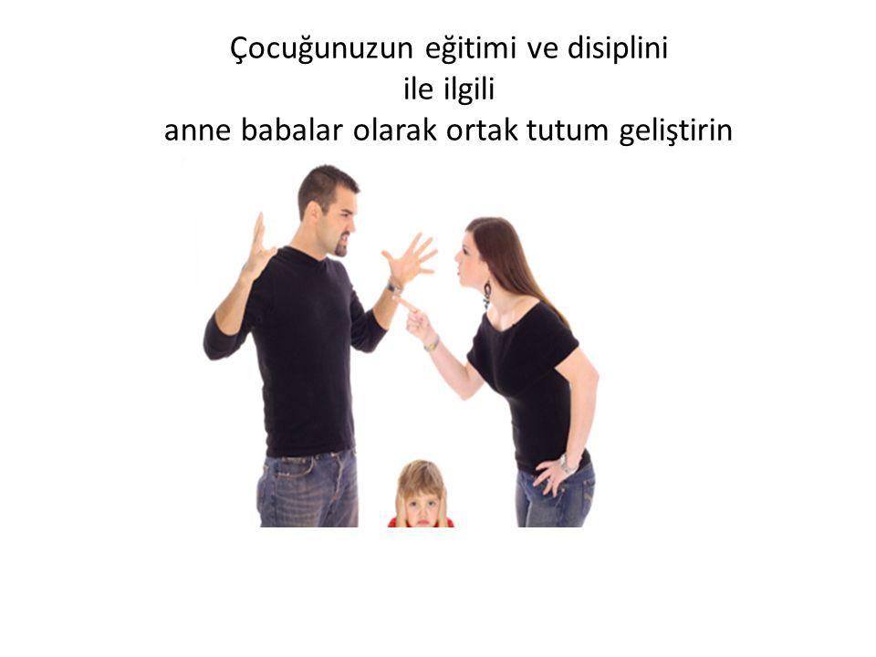 Çocuğunuzun eğitimi ve disiplini ile ilgili anne babalar olarak ortak tutum geliştirin