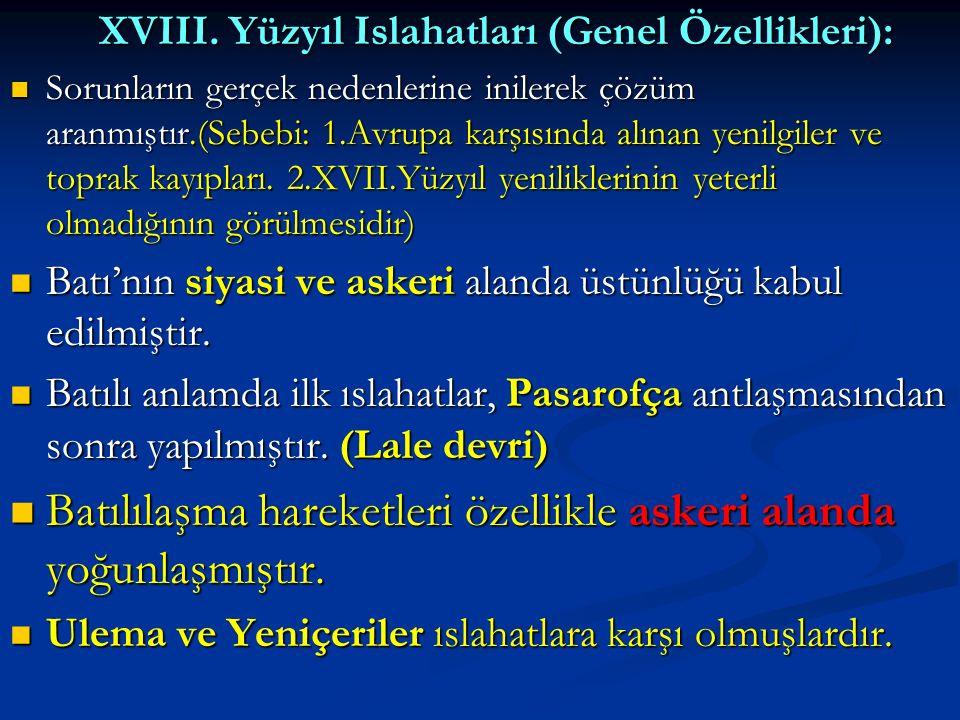 XVIII.Yüzyıl Islahatları (Genel Özellikleri): XVIII.