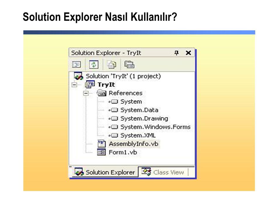 Solution Explorer Nasıl Kullanılır?