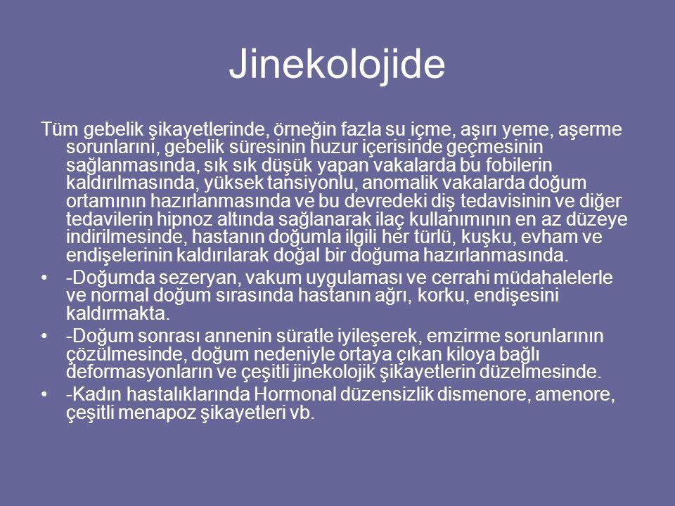 Jinekolojide Tüm gebelik şikayetlerinde, örneğin fazla su içme, aşırı yeme, aşerme sorunlarını, gebelik süresinin huzur içerisinde geçmesinin sağlanma