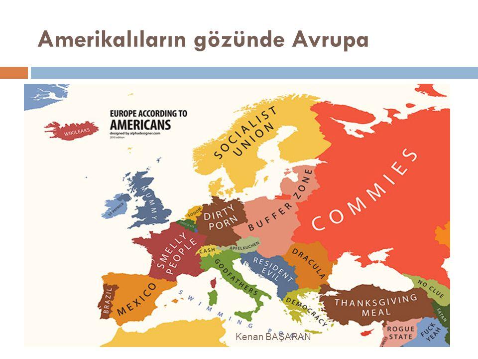 Amerikalıların gözünde Avrupa Kenan BAŞARAN