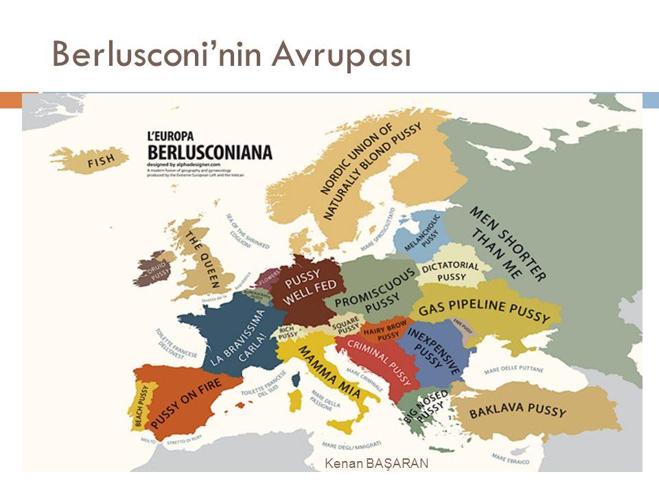Berlusconi'nin Avrupası Kenan BAŞARAN