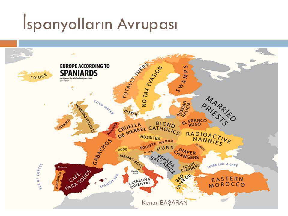 İ spanyolların Avrupası Kenan BAŞARAN