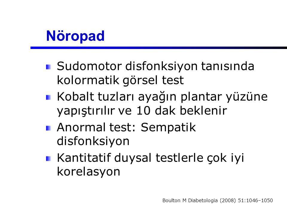 Nöropad Sudomotor disfonksiyon tanısında kolormatik görsel test Kobalt tuzları ayağın plantar yüzüne yapıştırılır ve 10 dak beklenir Anormal test: Sem
