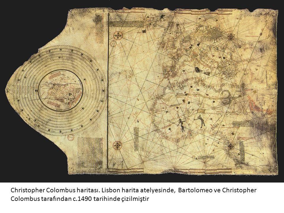 Christopher Colombus haritası. Lisbon harita atelyesinde, Bartolomeo ve Christopher Colombus tarafından c.1490 tarihinde çizilmiştir