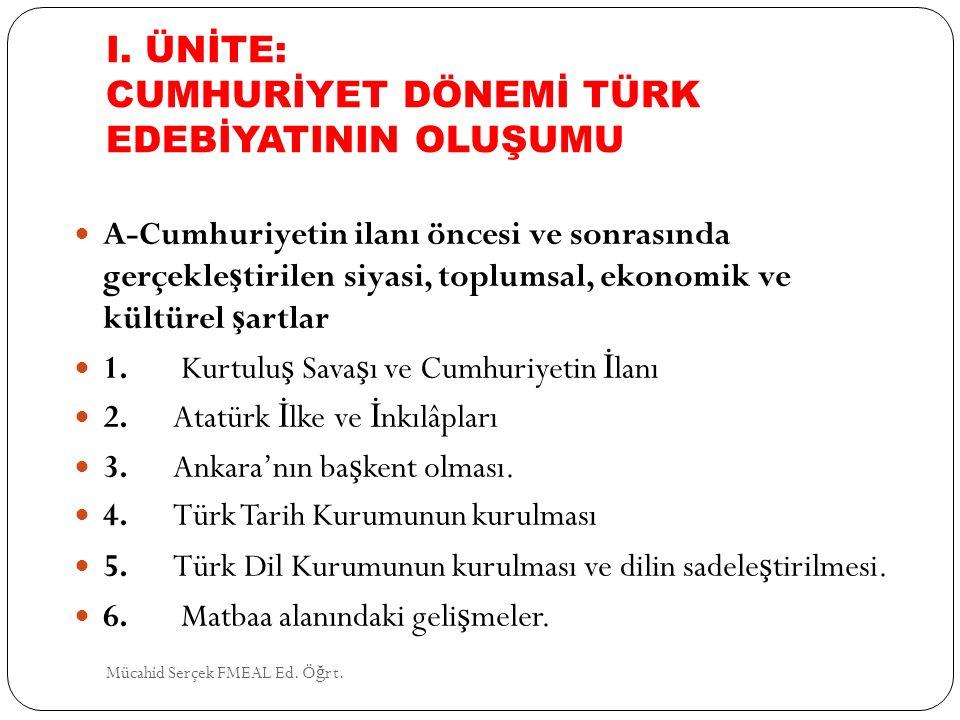 4- GARİP AKIMI Orhan Veli Kanık Oktay Rifat Horozcu Melih Cevdet Anday Mücahid Serçek FMEAL Ed.