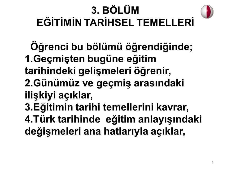 Osmanlı Devleti'nde (1299 – 1922) eğitim, kendisinden önceki Müslüman Türk Devletlerindekine benzer bir gelişme göstermiştir.