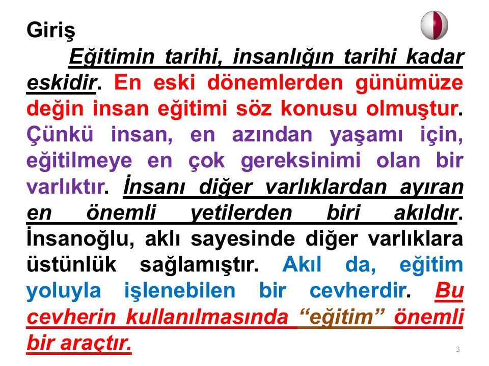 Türkiye Cumhuriyeti'nde Eğitim Bu alt başlıkta yalnız Atatürk'ün eğitimle ilgili bazı görüşlerine ve eğitim sistemini doğrudan ilgilendiren Tevhid-i Tedrisat, Üniversite Reformu gibi bazı düzenlemelere ve köy enstitüleri gibi özgün uygulamalara incelemek esas olmalıdır.