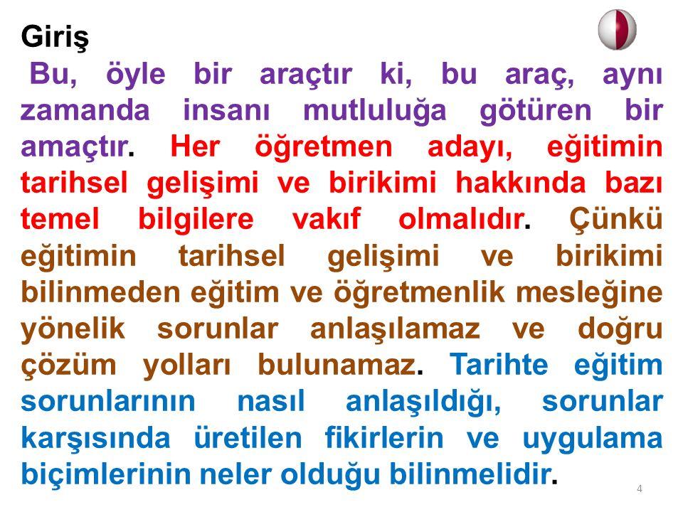 Türkiye Cumhuriyeti'nde Eğitim Atatürk, eğitime çok önem vermiştir.