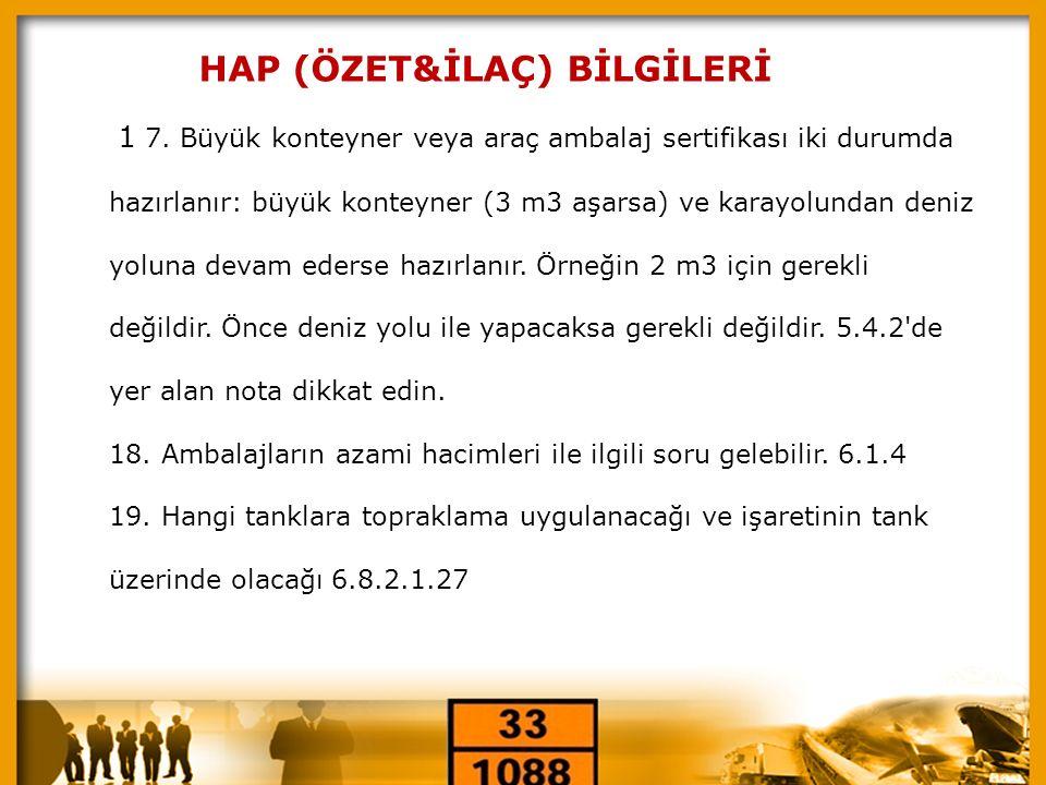 « HAP (ÖZET&İLAÇ) BİLGİLERİ 20.Tankların periyodik muayenelerine ilişkin bilgi 6.8 de var 21.