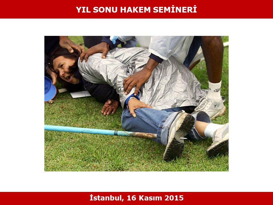 YIL SONU HAKEM SEMİNERİ İstanbul, 16 Kasım 2015